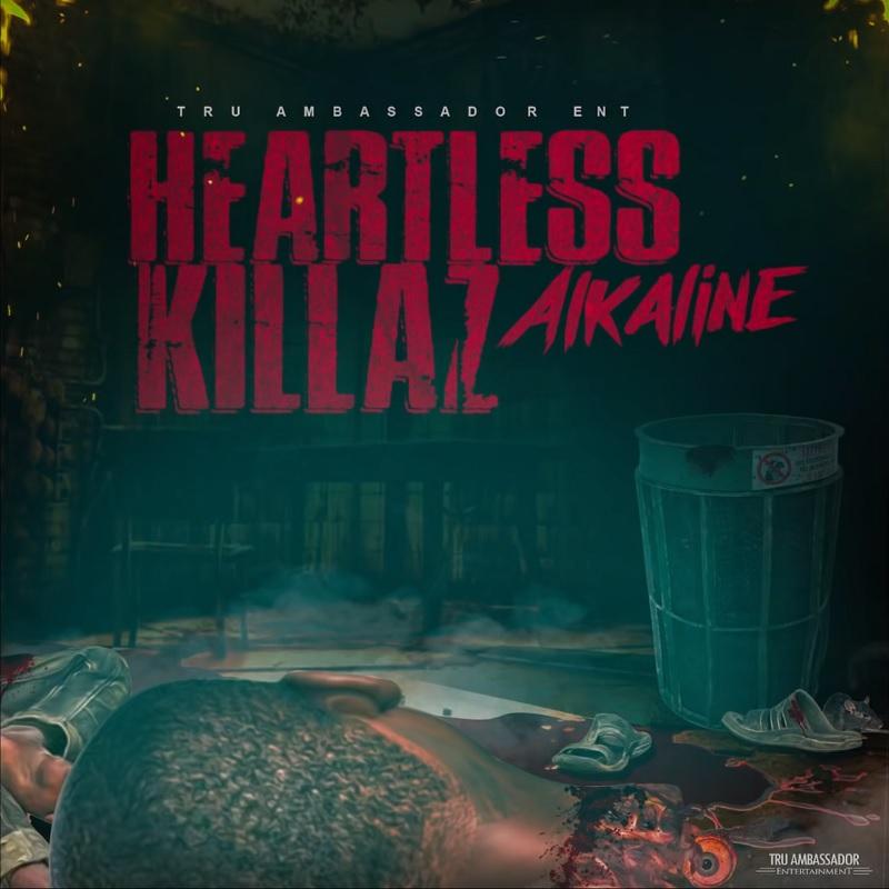 Jah Lyrics: Alkaline - Heartless Killaz Lyrics
